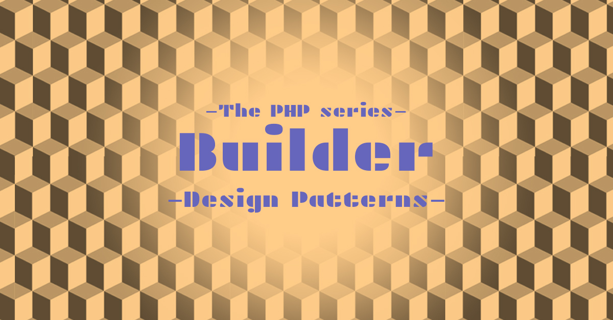 /img/blog/builder-in-php-design-pattern-with-examples.jpg