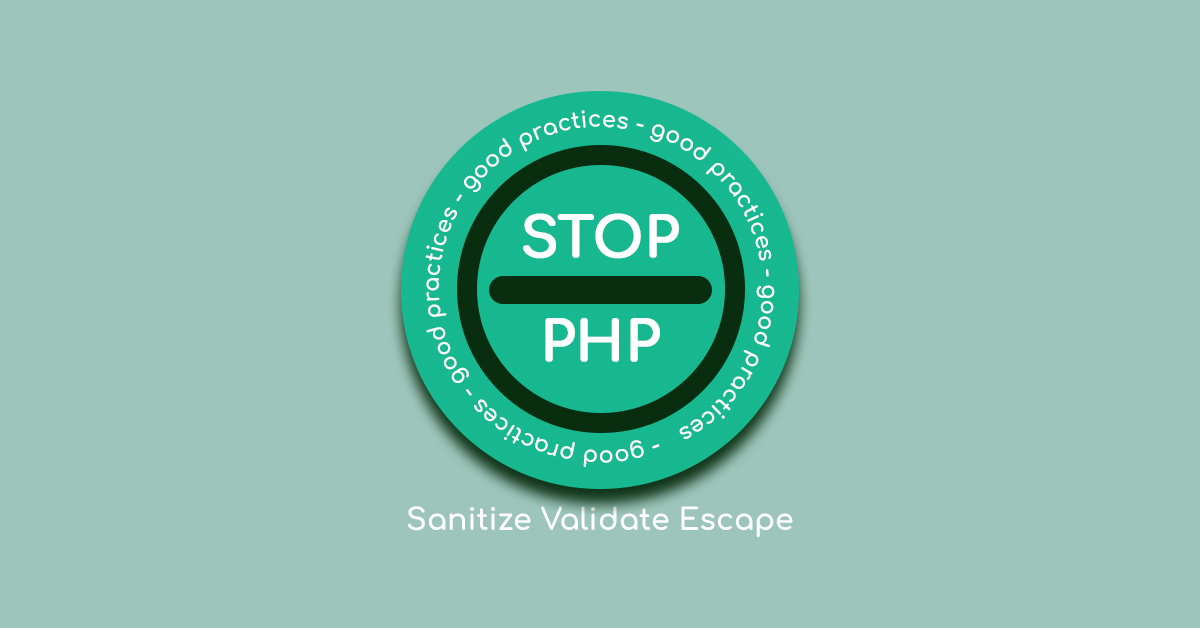 /img/blog/good-practices-how-to-sanitize-validate-and-escape-in-php.jpg